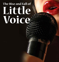 Loft Theatre: The Rise and Fall of Little Voice (2010)
